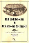 Hill End Heroines & Tambaroora Treasures