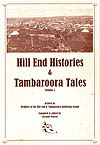 Hill End Histories and Tambaroora Tales