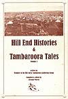 Hill End Histories and Tambaroora Tales